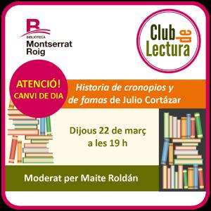 """Imatge del club de lectura del mes de març amb la novel·la """"Historia de cronopios y de famas"""" de Julio Cortázar"""