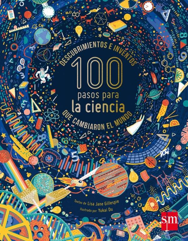 Portada del llibre Descubrimientos e inventos 100 pasos para la ciencia que cambiaron el mundo