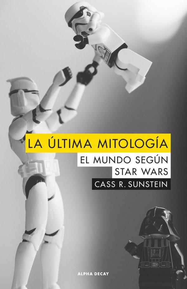 Portada del llibre La última mitología según Star Wars