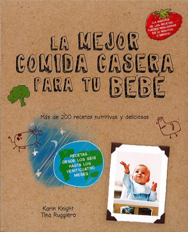 Portada del llibre La mejor comida casera para tu bebé