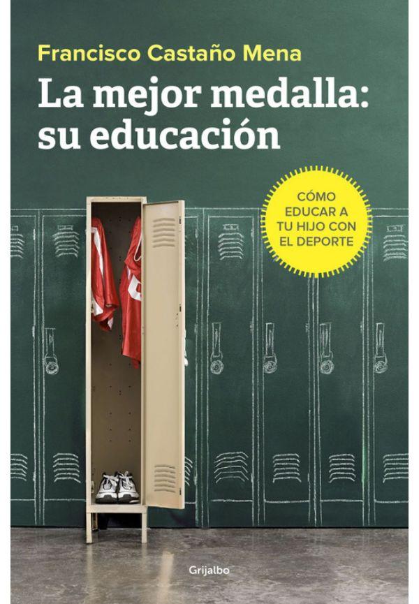 Portada del llibre La mejor medalla: su educación