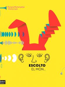 Imatge de la portada del llibre infantil Escolto el món...