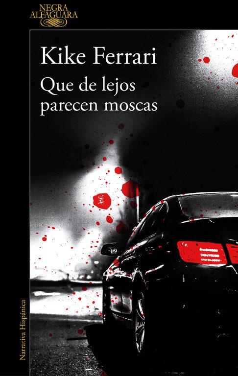 Imatge de la portada de la novel·la Que de lejos parecen moscas