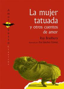 Portada del llibre infantil La mujer tatuada y otros cuentos de amor