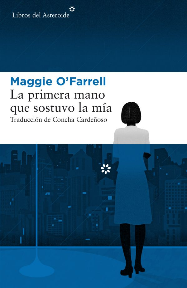 Imatge de la portada de la novel·la La primera mano que sostuvo la mía