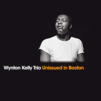 "Portada del CD ""Unissued in Boston"" de Wynton Kelly Trio"