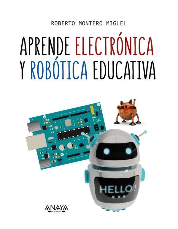 Portada del llibre Aprende electrónica y robótica educativa