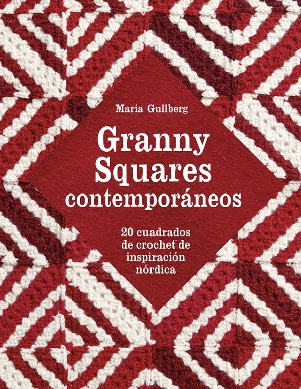 Portada del llibre Granny Squares contemporáneos, 20 cuadrados de crochet de inspiración nórdica