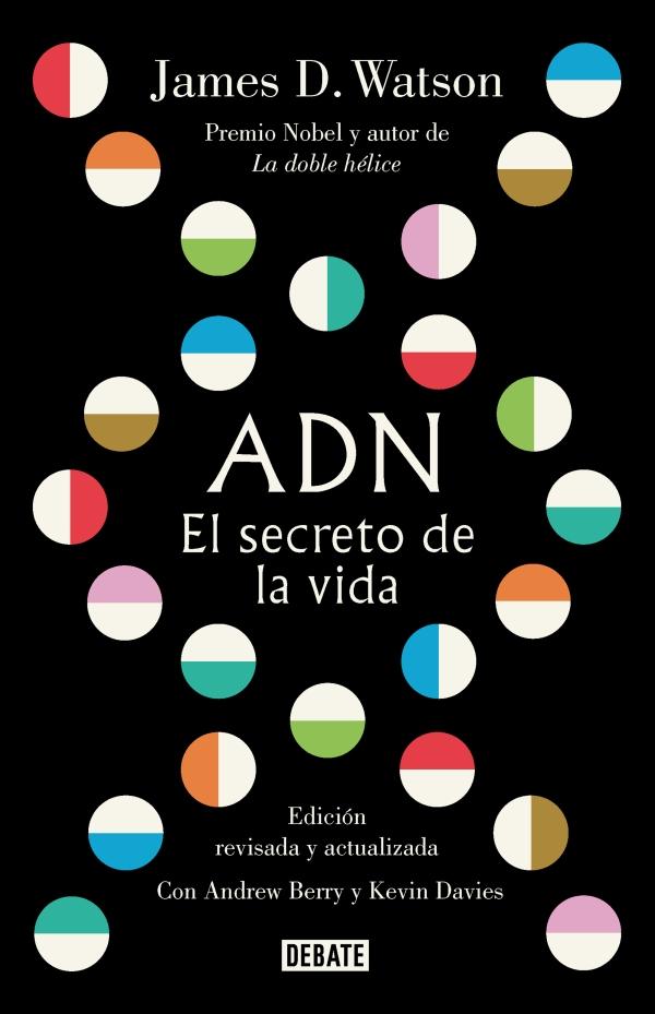 Portada del llibre ADN, el secreto de la vida de James D. Watson