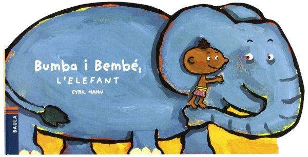 Portada del llibre infantil bumba i Bembé, l'elefant de Cyril Hahn