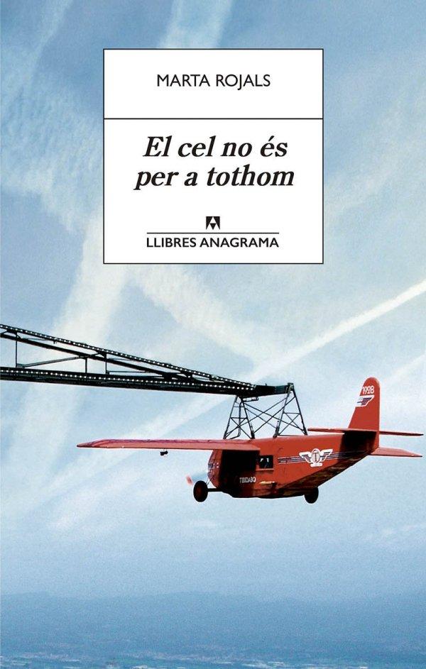 Portada del llibre El cel no és per a tothom de Marta Rojals
