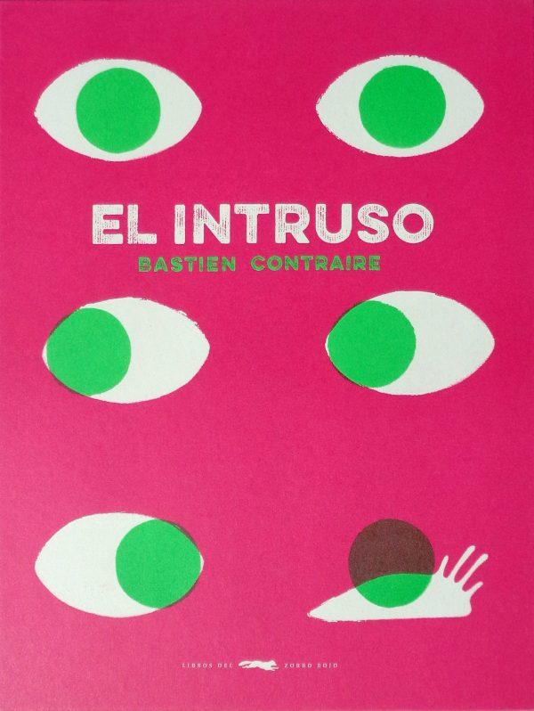 Portada del llibre infantil El intruso de Bastien Contraire