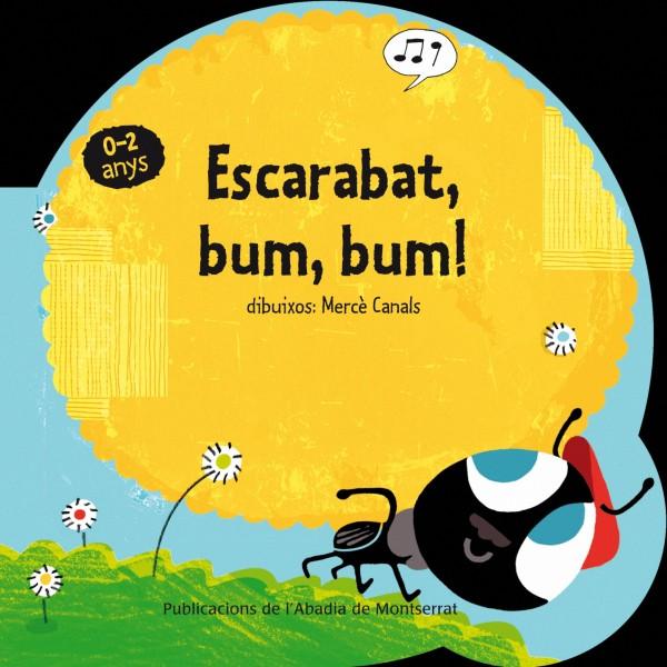 Portada del llibre infantil Escarabat, bum, bum! de Mercè Canals