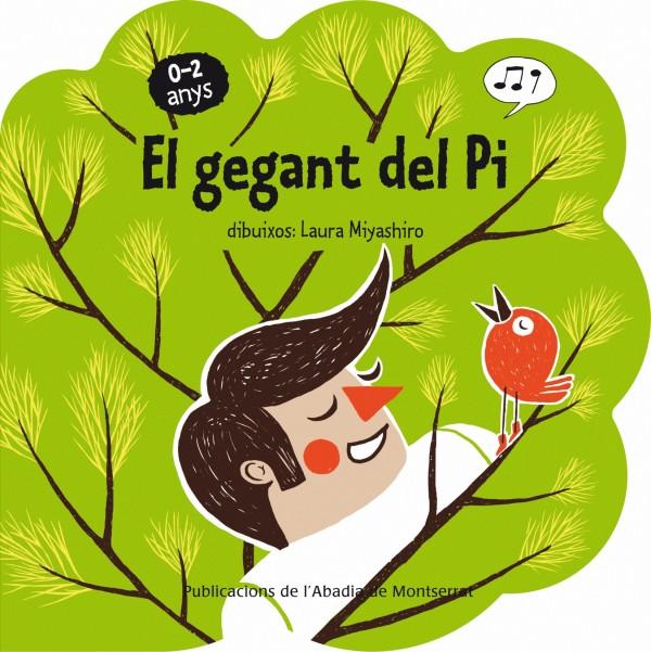 Portada del llibre infantil El gegant del Pi de Laura Miyashiro