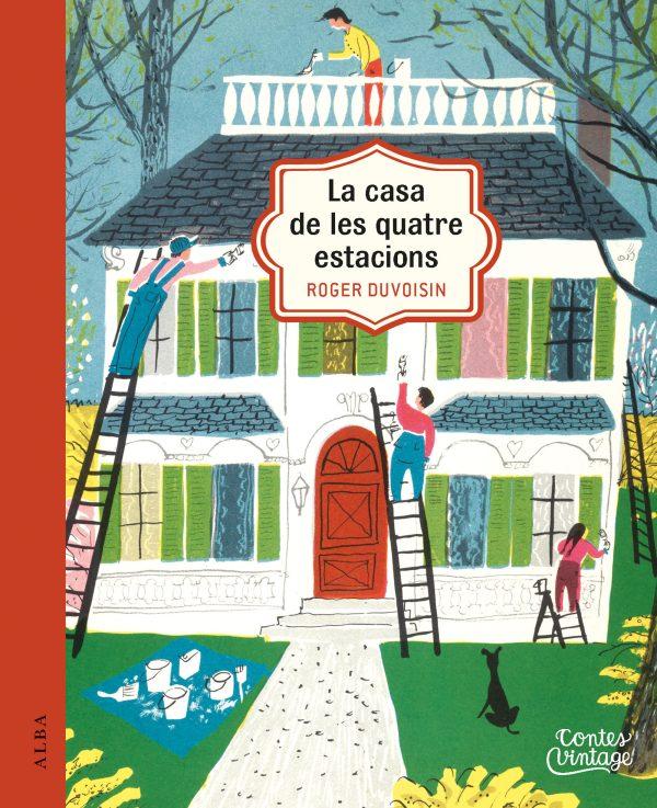 Portada del llibre infantil La casa de les quatre estacions de Roger Duvoisin