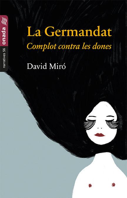 Portada del llibre La Germandat de David Miró