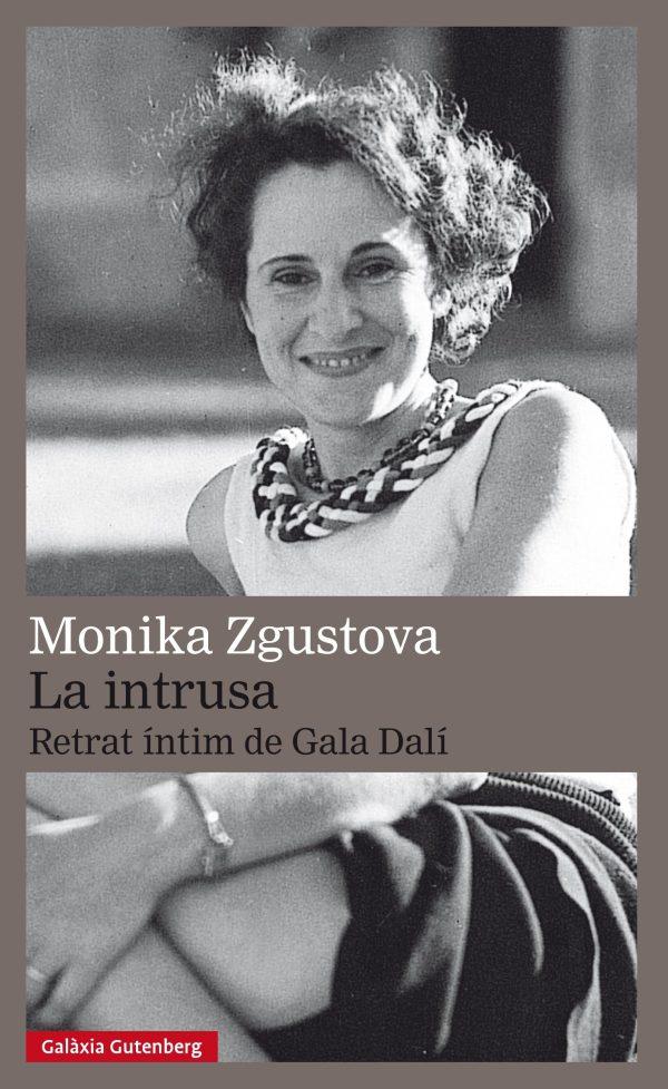 Portada del llibre La intrusa, retrat íntim de Gala Dalí