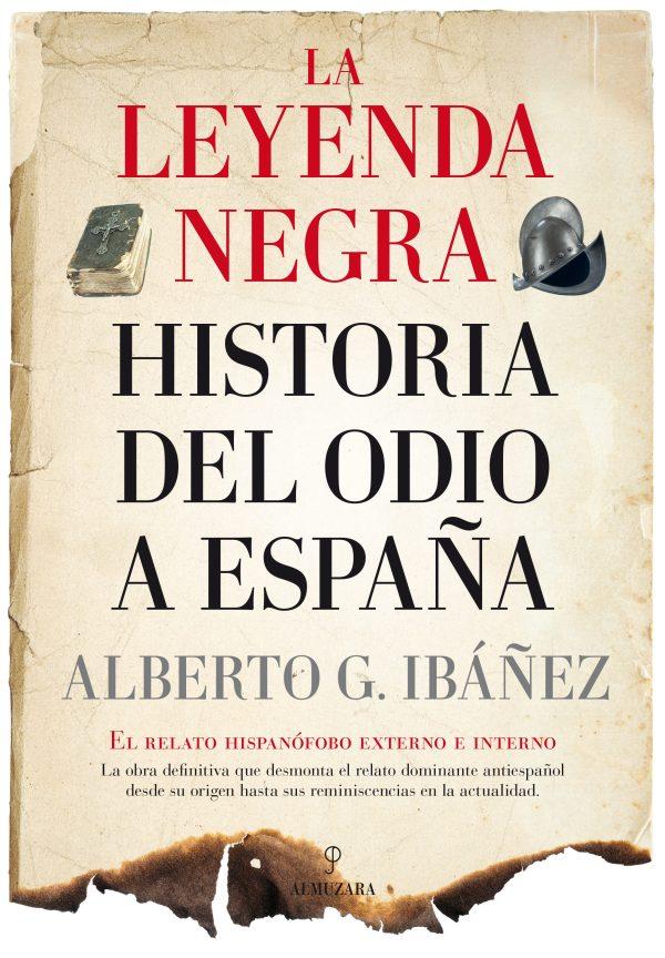 Portada del llibre La leyenda negra, historia del odio a España