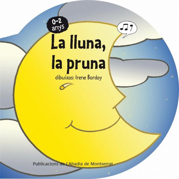 Portada del llibre infantil La lluna, la pruna d'Irene Bordoy