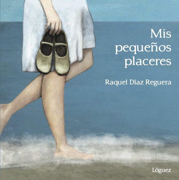 Portada del llibre infantil Mis pequeños placeres de Raquel Díaz Reguera