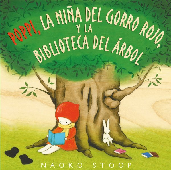 Portada del llibre infantil Poppi, la niña del gorro rojo, y la biblioteca del árbol de Naoko Stoop