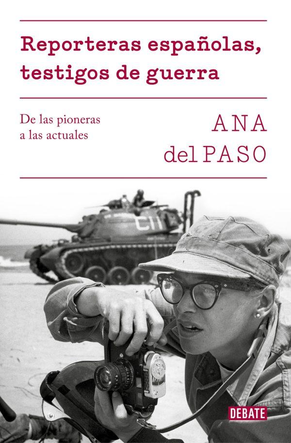 Portada del llibre Reporteras españolas, testigos de guerra d'Ana del Paso
