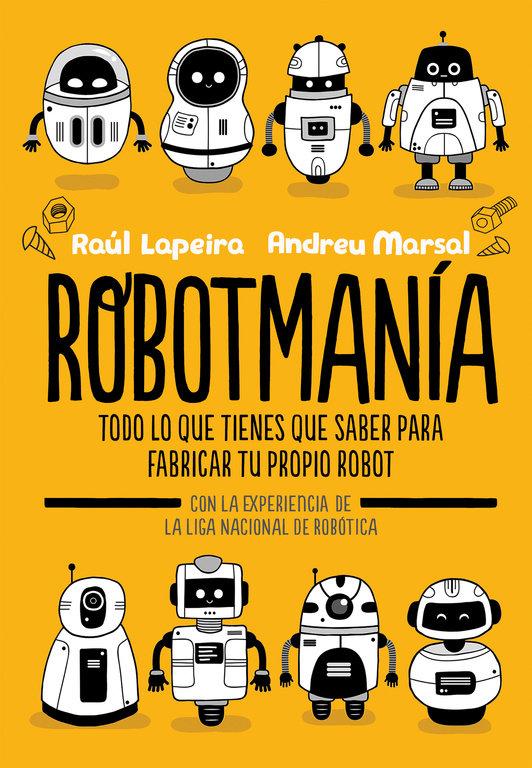 Portada del llibre infantil Robotmanía de Raúl Lapeira