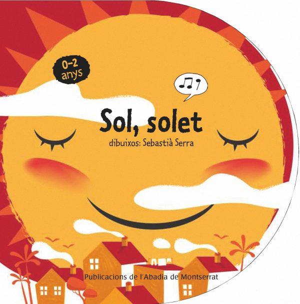 Portada del llibre infantil Sol, solet de Sebastià Serra