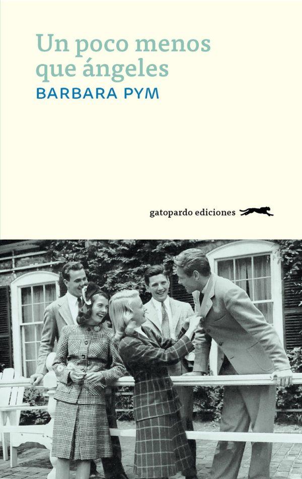 Portada del llibre Un poco menos que ángeles de Barbara Pym