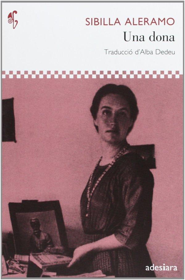 Portada del llibre Una dona de Sibilla Aleramo