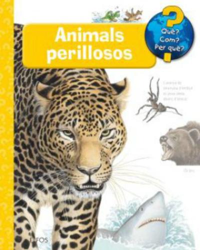 Portada del llibre infantil Animals perillosos