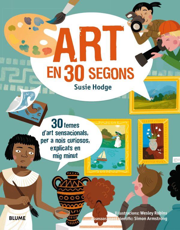 Portada del llibre infantil Art en 30 segons de Susie Hodge