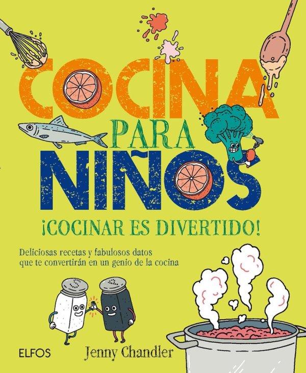 Portada del llibre infantil Cocina para niños ¡Cocinar es divertido!