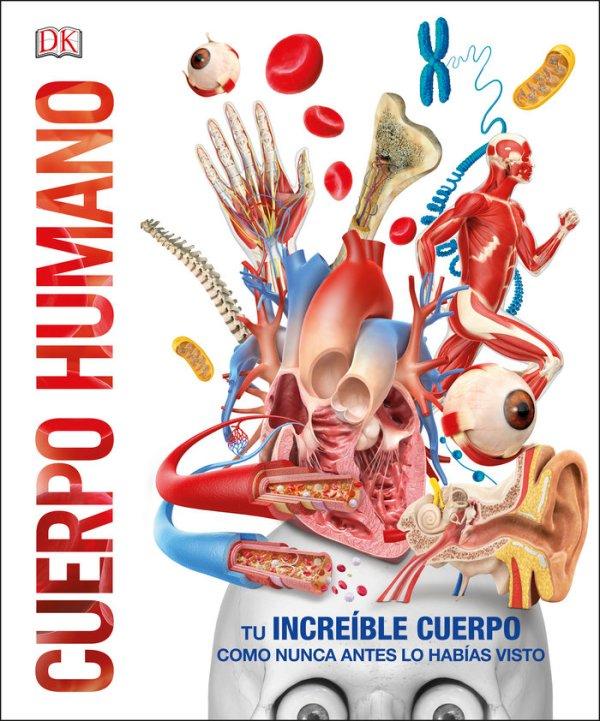 Portada del llibre infantil Cuerpo humanos. Tu increíble cuerpo como nunca antes lo habías visto
