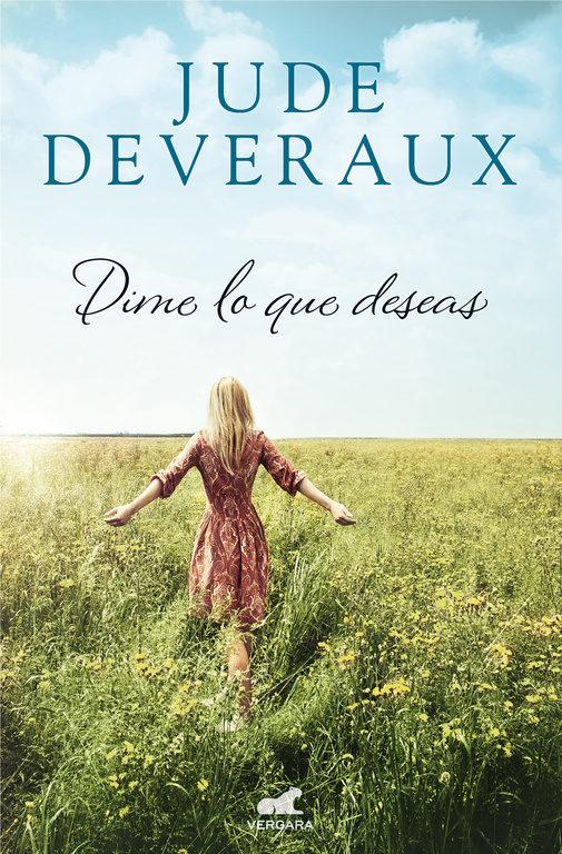 Imatge de la portada de la novel·la Dime lo que deseas de Jude Deveraux