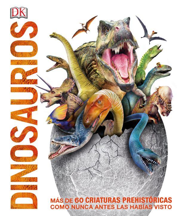 Portada del llibre infantil Dinosaurios. Más de 60 criaturas prehistóricas como nunca antes las habías visto
