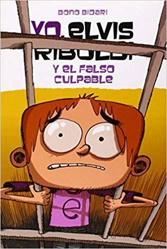 Portada del llibre infantil Yo, Elvis Riboldi y el falso culpable