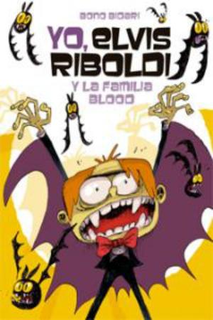 Portada del llibre infantil Yo, Elvis Riboldi y la familia Blood