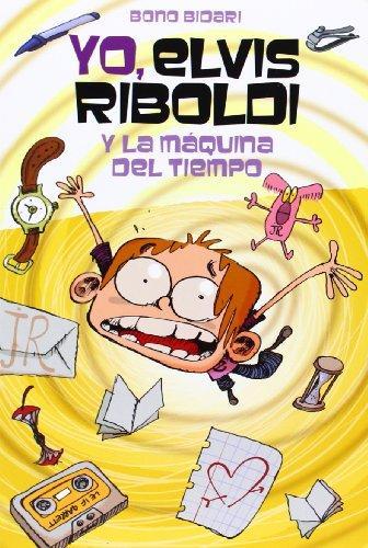 Portada del llibre infantil Yo, Elvis Riboldi y la máquina del tiempo