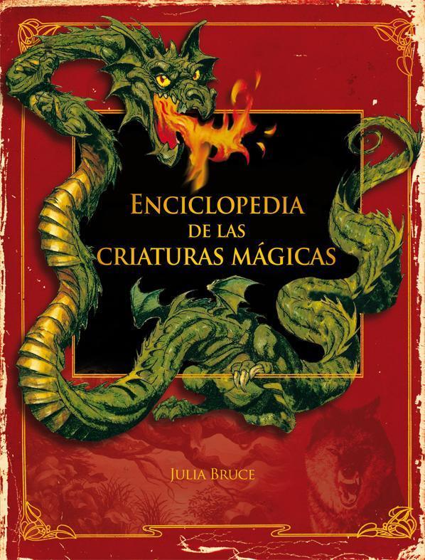 Portada del llibre infantil Enciclopedia de las criaturas mágicas