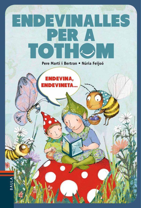 Portada del llibre infantil Endevinalles per a tothom de Pere Martí i Núria Feijoó