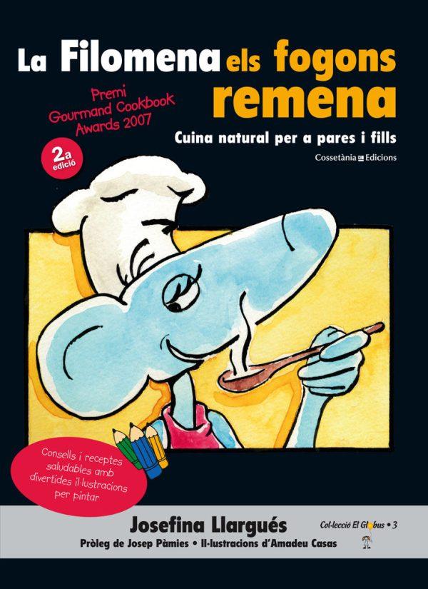 Portada del llibre infantil La Filomena els fogons remena. Cuina natural per a pares i fills.