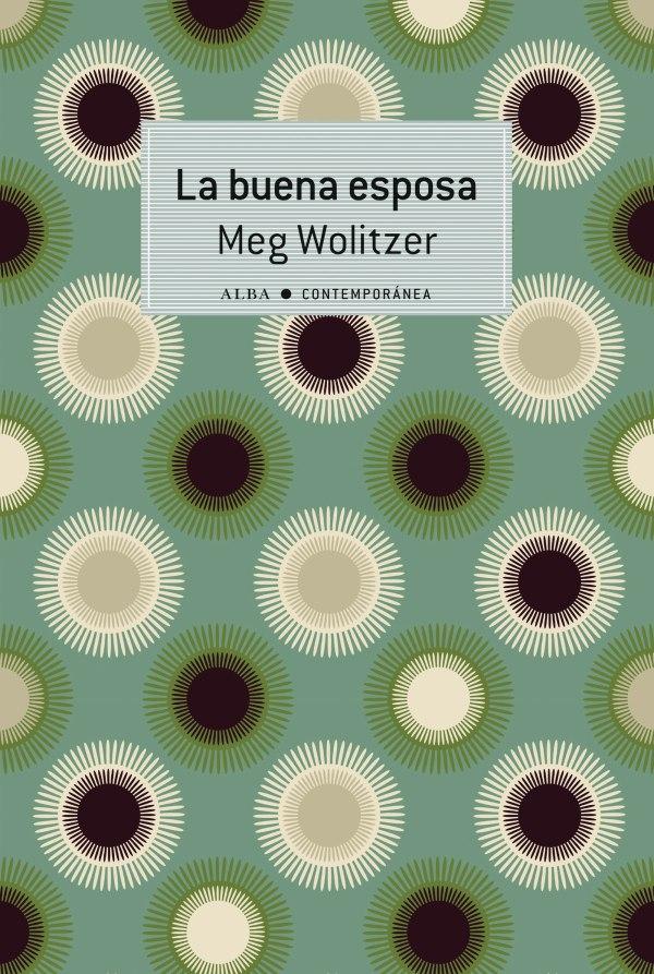 Imatge de la portada de la novel·la La buena esposa de Meg Wolitzer