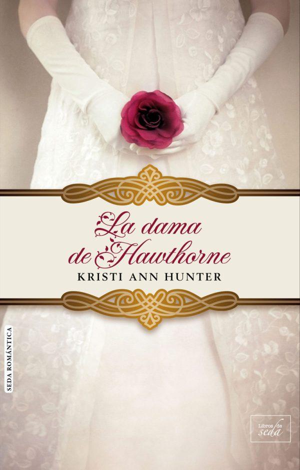 Imatge de la portada de la novel·la Ka dana de Hawthorne de Kristi Ann Hunter