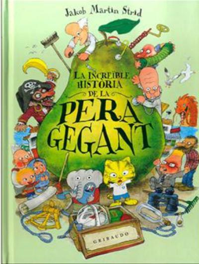 Portada del llibre infantil La increïble història de la pera gegant de Jakob Martin