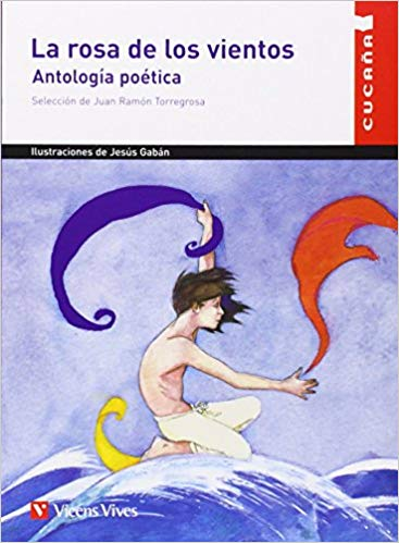 Portada del llibre infantil Antología Poética La rosa de los vientos de Juan Ramón Torregrosa
