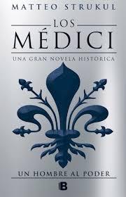Imatge de la portada de la novel·la Los Médici de Matteo Strukul