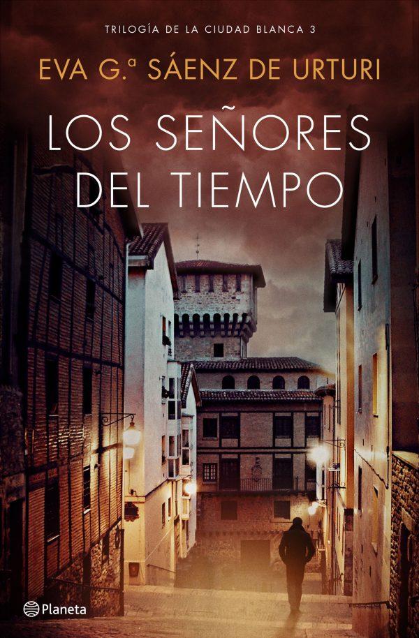 Imatge de la portada de la novel·la Los señores del tiempo d'Eva G. Sáenz de Urturi