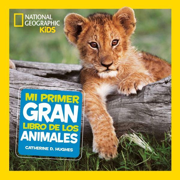 Portada del llibre infantil Mi primer gran libro de animales