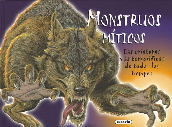 Portada del llibre infantil Monstruos míticos. Las criaturas más terroríficas de todos los tiempos.